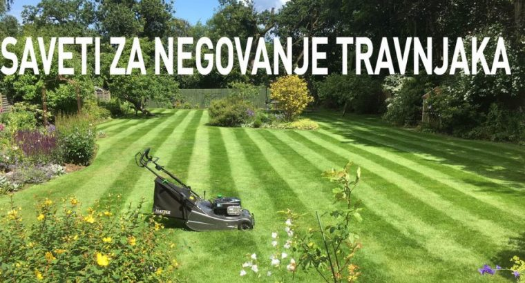 Pravilno održavanje travnjaka
