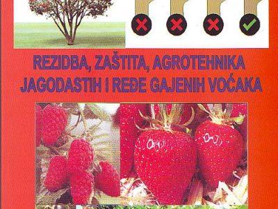 Knjiga, Rezidba, zaštita i agrotehnika jagodastih i ređe gajenih voćak